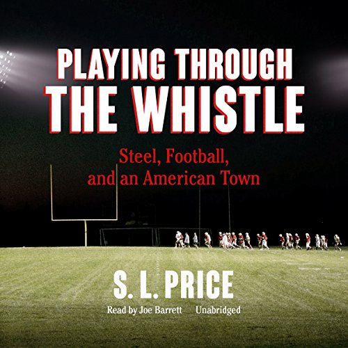 Playing Through the Whistle audiobook cover art