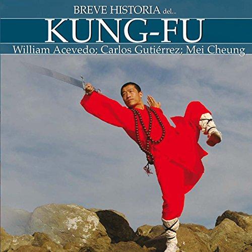 Breve historia del Kung-Fu audiobook cover art