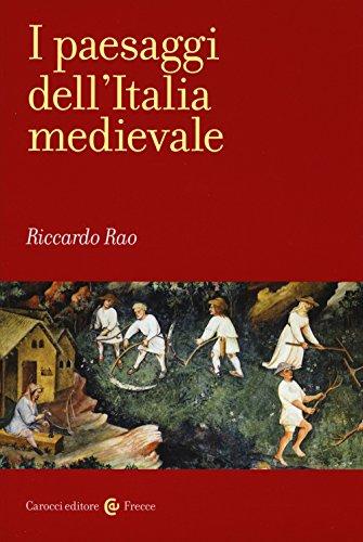 I paesaggi dell'Italia medievale