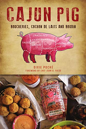 Cajun Pig: Boucheries, Cochon De Laits and Boudin