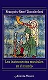 Los instrumentos musicales en el mundo (Alianza Música (Am))
