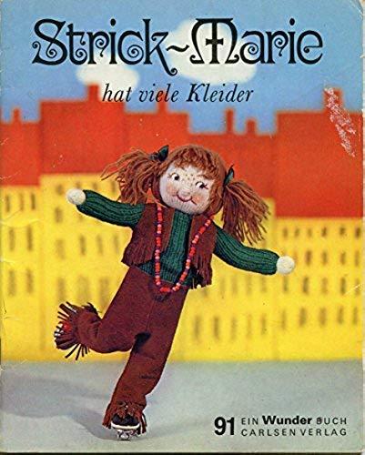 Strick-Marie hat viele Kleider. Wunder Buch Nr. 91.