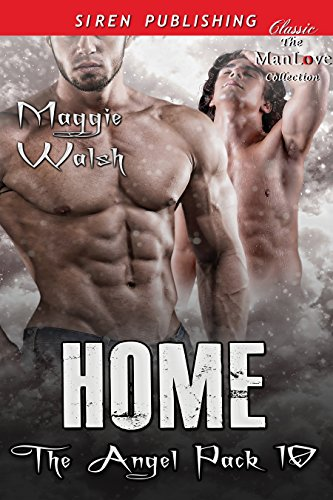 Home [The Angel Pack 10] (Siren Publishing Classic ManLove) (English Edition) eBook: Walsh, Maggie: Amazon.es: Tienda Kindle
