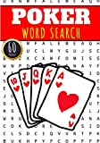 Poker Word Search: 60 Puzzles with Word Scramble | More Than 400 Words On Players Tournament, Rules and Hands, Formula Set Variants and Dealer vocabulary