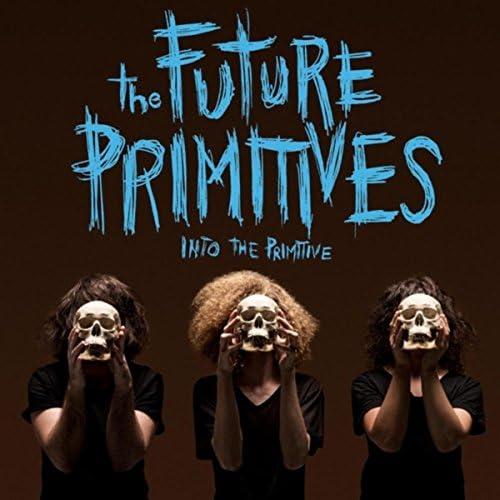 The Future Primitives