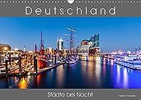 Deutschland Staedte bei Nacht (Wandkalender 2022 DIN A3 quer): Stadtansichten deutscher Staedte bei Nacht. (Monatskalender, 14 Seiten )