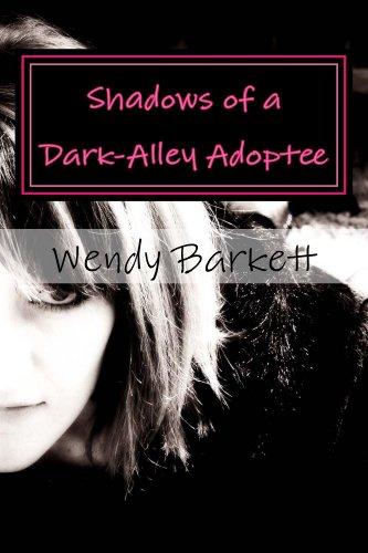 Shadows of a Dark-Alley Adoptee
