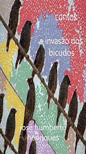 A Invasão dos Bicudos (Portuguese Edition)