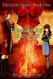 Treacherous Beginnings