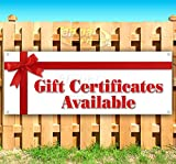 Gift Certificates Availables 13 oz Banner | Non-Fabric | Heavy-Duty Vinyl Single-Sided with Metal Grommets