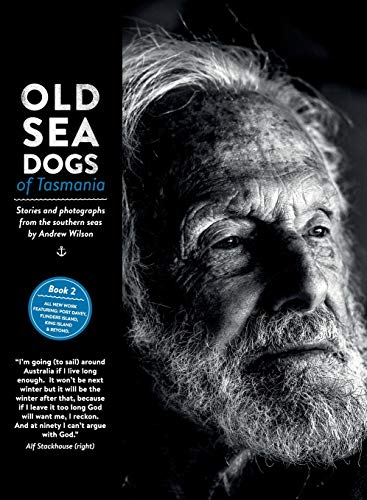 Old Sea Dogs of Tasmania Book 2: On Demand Edition