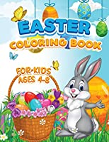 Easter Coloring Book for Kids Ages 4-8: Cute Easter Bunnies Eggs A Fun Activity for Easter Holiday, Eggs Coloring Pages for Toddlers and Preschool, Gift for Easter