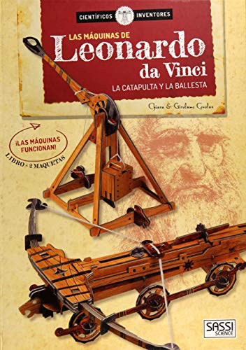 Las máquinas de Leonardo da Vinci la catapulta y la ballesta