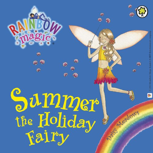 Rainbow Magic: Summer the Holiday Fairy audiobook cover art
