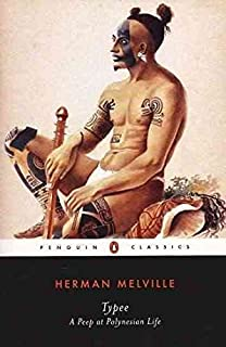 [Typee: A Peep at Polynesian Life] (By: Herman Melville) [published: December, 2000]