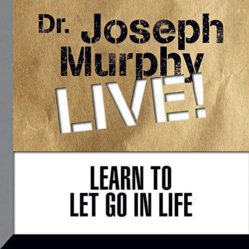 Learn to Let Go in Life audiobook cover art