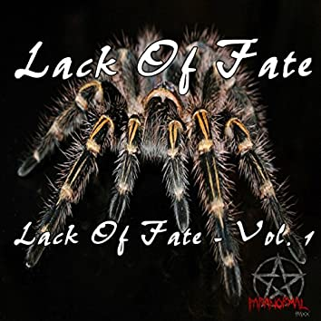 Lack Of Fate, Vol. 1