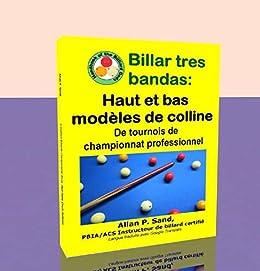 Billar tres bandas - Haut et bas modèles de colline: De tournois ...