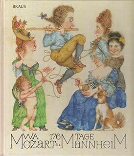 176 Tage W.A. Mozart in Mannheim (German Edition)