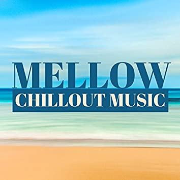 Mellow Chillout Music – Island Relax, Chillout Party, Calm Ambient Instrumental, Relaxing Chillout, Sensual Deep Vibes