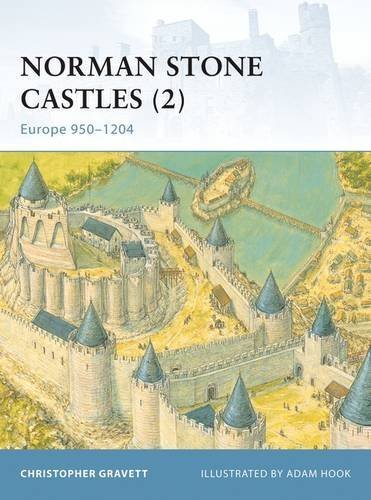 Norman Stone Castles (2): Europe 950-1204 (Fortress) by Christopher Gravett (2004-03-25)