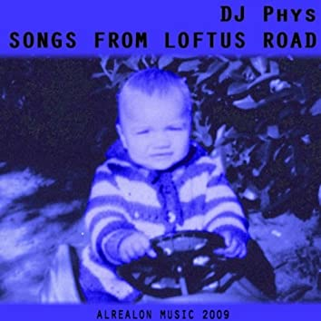 Songs From Loftus Road