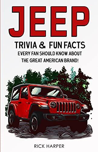Jeep: Trivia &...