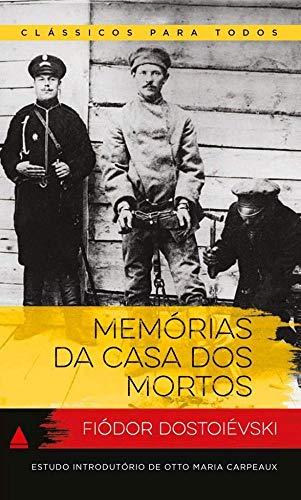 Memërias Da Casa Dos Mortos - Col. Classicos Para Todos