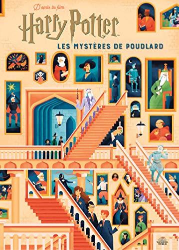 Harry Potter:Les mystères de Poudlard: Le guide illustré