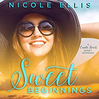Sweet Beginnings      A Candle Beach Sweet Romance              By:                                                                                                                                 Nicole Ellis                               Narrated by:                                                                                                                                 Tara Meyers                      Length: 6 hrs and 31 mins     3 ratings     Overall 4.0