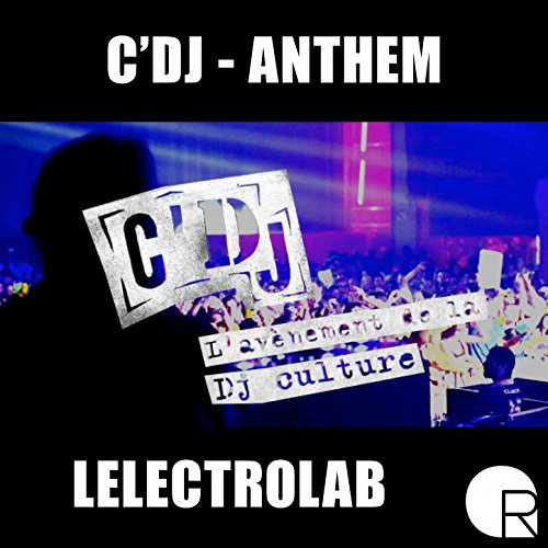 C'dj Anthem (Original)