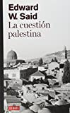 La cuestión palestina / The Question of Palestine (Spanish Edition)
