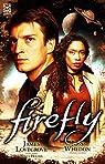 Firefly, tome 1 : Héros malgré eux par Lovegrove