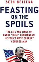 Feasting on the Spoils: The Life and Times of Randy