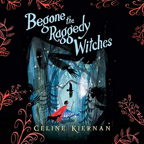 Begone the Raggedy Witches  By  cover art