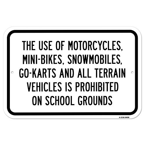 "Use of Motorcycles, Mini-Bikes, Snowmobiles, Go-Ka | 12"" X 18"" Heavy-Gauge Aluminum Rust Proof Parking Sign 