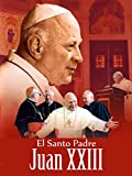 El Santo Padre Juan XXIII