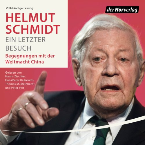 Ein letzter Besuch     Begegnungen mit der Weltmacht China              By:                                                                                                                                 Helmut Schmidt                               Narrated by:                                                                                                                                 Hanns Zischler,                                                                                        Hans Peter Hallwachs,                                                                                        Thomas M. Meinhardt,                   and others                 Length: 4 hrs and 27 mins     2 ratings     Overall 4.0
