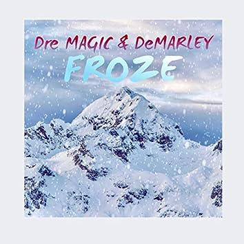 Froze (feat. Demarley)