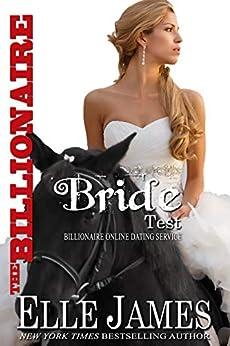 The Billionaire Bride Test (Billionaire Online Dating Book 3) by [Elle James]