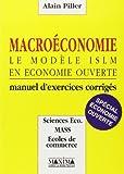 Macroéconomie - Le modèle ISLM en économie ouverte, manuel d'exercices corrigés