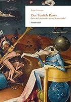 Des Teufels Party: Geht die Epoche des Menschen zu Ende?