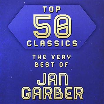 Top 50 Classics - The Very Best of Jan Garber