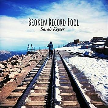 Broken Record Fool