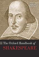 The Oxford Handbook of Shakespeare (Oxford Handbooks)