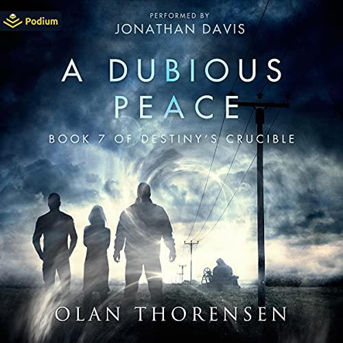 A Dubious Peace Audiobook By Olan Thorensen cover art