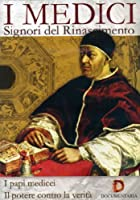 I Medici - Signori Del Rinascimento - I Papi Medicei / Il Potere Contro La Verita' [Italian Edition]