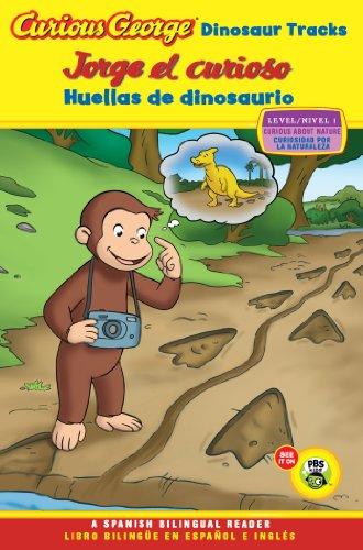 Jorge el curioso huellas de dinosaurio/Curious George Dinosaur Tracks (CGTV Reader Bilingual Edition)