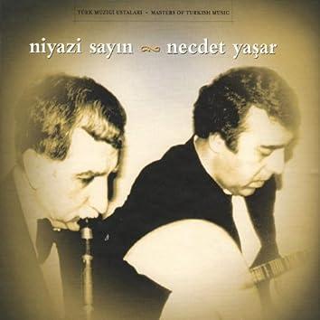 Niyazi Sayın & Necdet Yaşar