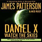 Daniel X Series-Watch the Skies